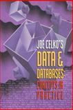 Joe Celko's Data and Databases : Concepts in Practice, Celko, Joe, 1558604324