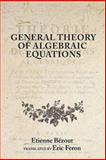 General Theory of Algebraic Equations, Bézout, Etienne, 0691114323