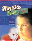 Why Kids Hate School, Jones, Steven and Sheffield, Eric, 0757544320
