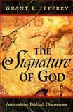 The Signature of God, Grant R. Jeffrey, 0921714327