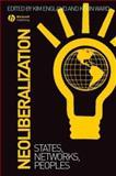 Neoliberalization 9781405134323