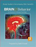 Study Guide for Bob Garrett's - Brain and Behavior : An Introduction to Biological Psychology, Garrett, Bob L., 1412994322