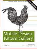 Mobile Design Pattern Gallery : UI Patterns for iOS,Andriod and More, Neil, Theresa, 1449314325
