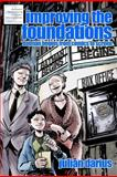 Improving the Foundations: Batman Begins from Comics to Screen, Julian Darius, 1466214325