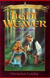 Light Weaver, Thomas Locke, 1556614322