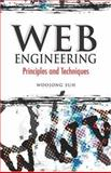Web Engineering : Principles and Techniques, Suh, Woojong, 1591404320