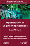 Optimization in Engineering Sciences : Exact Methods, Borne, Pierre and Filip, Florin Gh., 1848214324