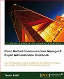 Cisco Unified Communications Manager, Tanner Ezell, 1849684324