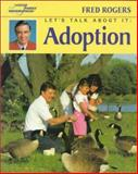 Adoption, Fred Rogers, 0399224327