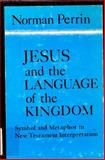 Jesus and the Language of the Kingdom, Norman Perrin, 0800614321