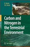 Carbon and Nitrogen in the Terrestrial Environment, Nieder, Rolf and Benbi, Dinesh K., 1402084323