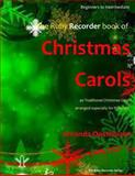 The Ruby Recorder Book of Christmas Carols, Amanda Oosthuizen, 1494234327