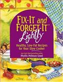 Fix-It and Forget-It Lightly, Phyllis Pellman Good, 1561484326