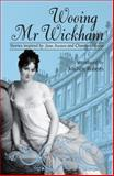 Wooing Mr Wickham - Stories Inspired by Jane Austen and Chawton House, , 1906784329
