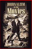 Journalism in the Movies, Ehrlich, Matthew C., 0252074327