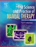 The Science and Practice of Manual Therapy, Lederman, Eyal, 0443074321