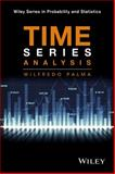 Time Series Analysis, Palma, Wilfredo, 1118634322