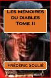 Les Memoires du Diables Tome II, Frederic Soulie, 1500464325