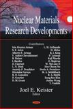 New Research in Nuclear Materials, Keister, Joel E., 1600214320
