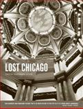 Lost Chicago, David Garrard Lowe, 0226494322