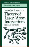 Introduction to the Theory of Laser-Atom Interactions 9780306444326