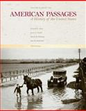 American Passages Vol. II : A History in the United States - Since 1865, Ayers and Ayers, Edward L., 0618914323