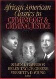 African American Classics in Criminology and Criminal Justice, Gabbidon, Shaun L., 0761924329