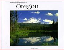 Beautiful America's Oregon, Gail Curtis, 0898024323