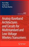 Analog-Baseband Architectures and Circuits : For Multistandard and Low-Voltage Wireless Transceivers, Mak, Pui-In and U, Seng-Pan, 1402064322