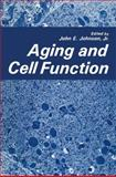 Aging and Cell Function, , 1475714327