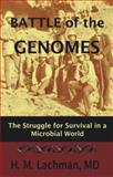 Battle of the Genomes, Herbert M. Lachman, 1578084326