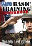 The Ultimate Interactive Basic Training Workbook, Michael C. Volkin, 1932714324