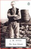The Aran Islands, J. M. Synge, 0140184325