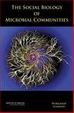 The Social Biology of Microbial Communities : Workshop Summary, Forum on Microbial Threats Staff and Board on Global Health Staff, 0309264324
