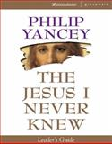 Jesus I Never Knew Leaders Gde, Philip Yancey, 0310224322