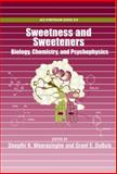 Sweetness and Sweeteners : Biology, Chemistry and Psychophysics, , 0841274320