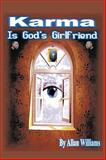 Karma Is God's Girlfriend, Allan Williams, 1452004323
