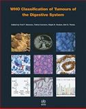 WHO Classification of Tumours of the Digestive System, The International Agency for Research on Cancer, 9283224329