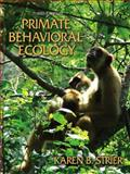 Primate Behavioral Ecology, Strier, Karen B., 0205444326