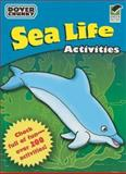 Sea Life Activities Dover Chunky Book, Dover, 0486474321
