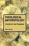 Theological Anthropology, Cortez, Marc, 0567034321