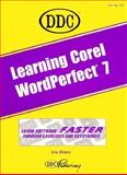 Learning Corel WordPerfect 7, Berkemeyer, Kathy M., 1562434322