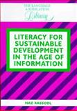 Literacy for Sustainable Development in the Age of Information, Rassool, Naz, 1853594326