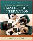 A Systems Approach to Small Group Interaction, Tubbs, Stewart, 0073534323