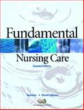 Fundamental Nursing Care, Ramont, Roberta Pavy and Niedringhaus, Dee Maldonado, 0132244322