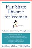 Fair Share Divorce for Women, Kathleen Miller, 0312354320