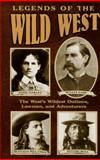 Legends of the Wild West, Consumer Guide Editors, 0451194322