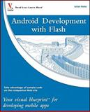 Android Development with Flash, Julian Dolce, 0470904321