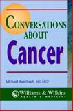 Conversations about Cancer, Michael Auerbach, 0683304321