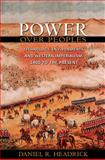 Power over Peoples : Technology, Environments and Western Imperialism, 1400 to the Present, Headrick, Daniel R., 0691154325